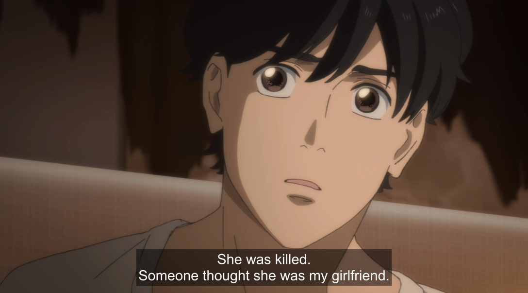 ash says she was killed, someone thought she was my gf while we get a close up of eiji